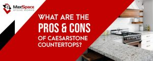 Caesarstone Countertops Advantages and Disadvantages