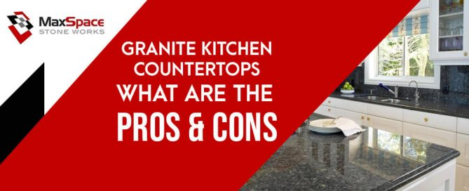 Granite Kitchen Countertops What Are Their Pros and Cons