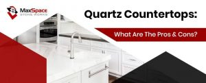 Quartz Countertops_ What Are The Pros and Cons