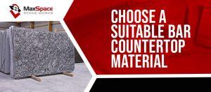 Choose a Suitable Bar Countertop Material