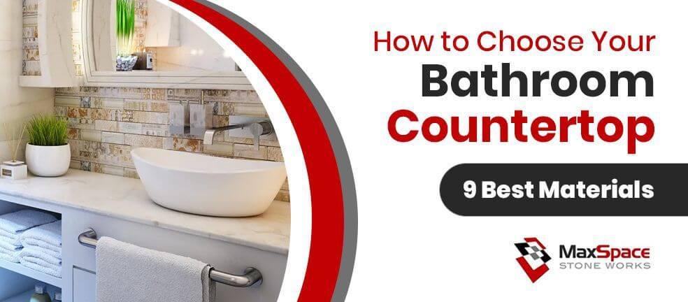 9 Best Home Bathroom Countertop Options