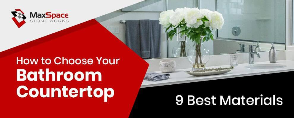 How to Choose Your Bathroom Countertop (9 Best Materials)