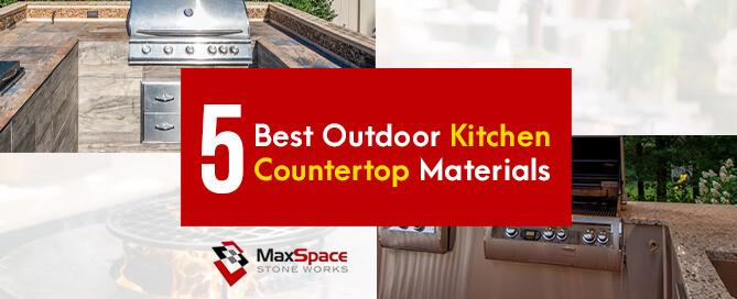 5 Best Outdoor Kitchen Countertop Materials