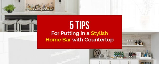5-Tips-for-Putting-in-a-Stylish-Home-Bar-with-Countertop